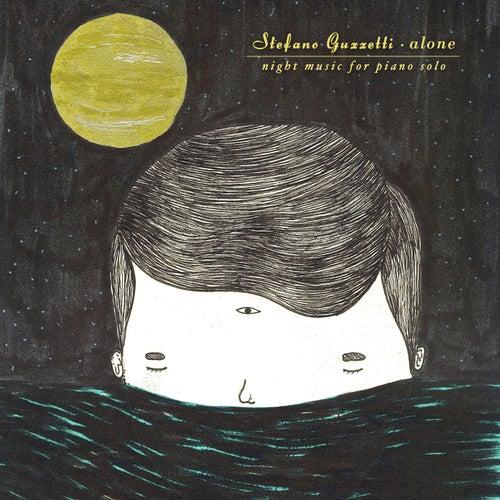 Alone (Night Music For Piano Solo) von Stefano Guzzetti