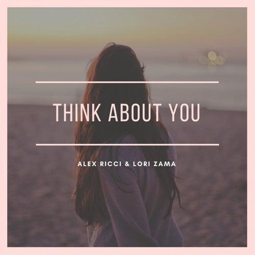 Think About You de Lori Zama