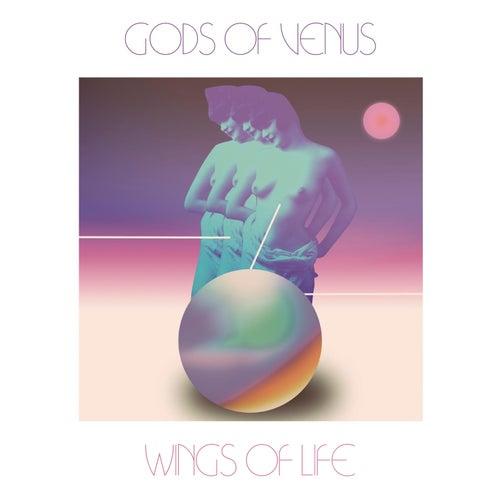 Wings Of Life by Gods Of Venus