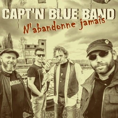 N'abandonne jamais by Capt'n Blue Band