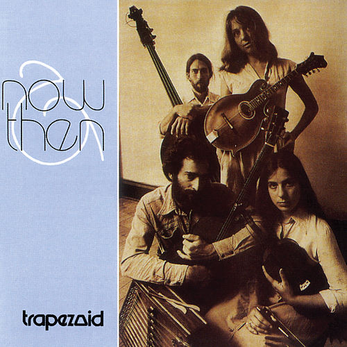 Now & Then de Trapezoid