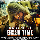 Aa Giya Ni Ohi Billo Time - Single by Deep Jandu