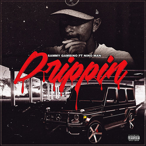 Drippin' by Sammy Gambino