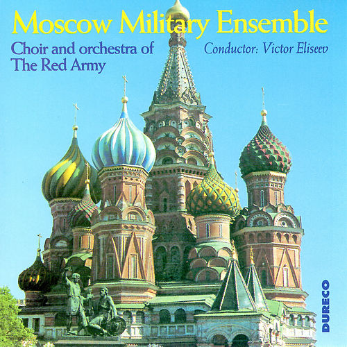 Moscow Military Ensemble de Choir and Orchestra of the Red Army