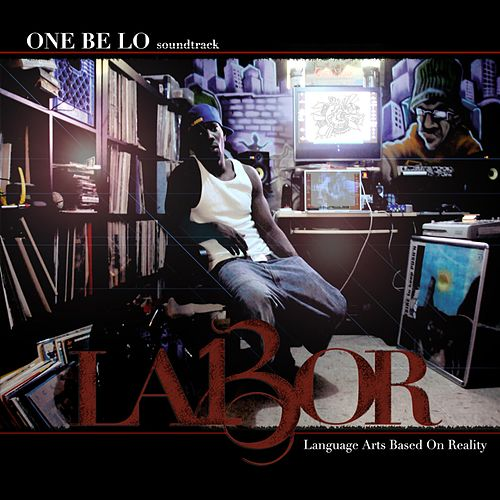 Labor by One Be Lo