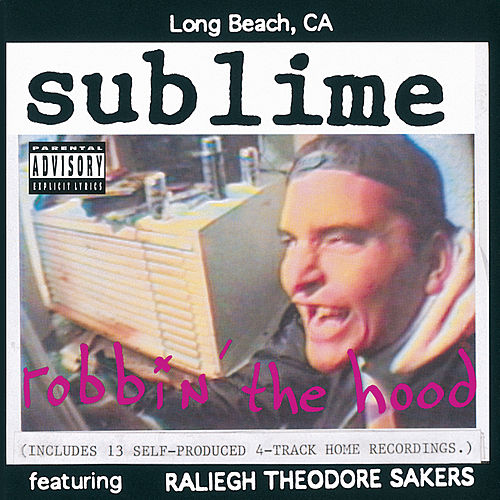 Robbin' The Hood di Sublime
