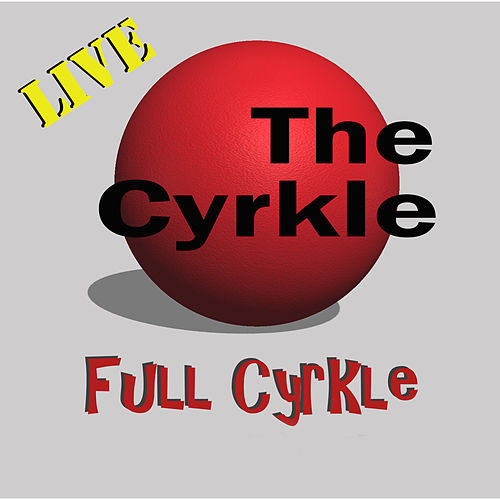 Full Cyrkle (Live) von The Cyrkle