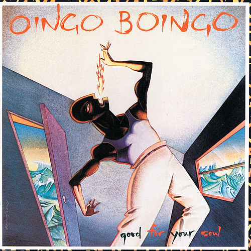 Good For Your Soul de Oingo Boingo