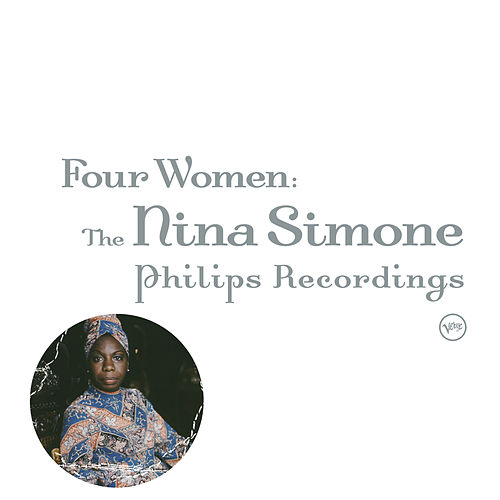 Four Women: The Nina Simone Philips Recordings de Nina Simone