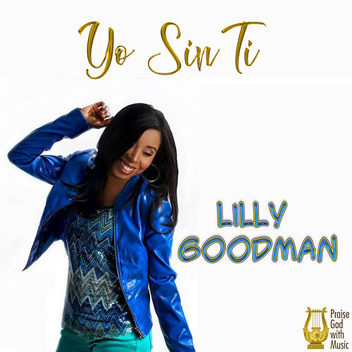 Yo Sin Ti de Lilly Goodman