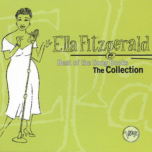 Best Of The Songbooks - The Collection von Ella Fitzgerald