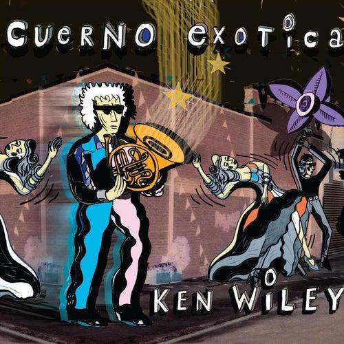 Cuerno Exotica de Ken Wiley