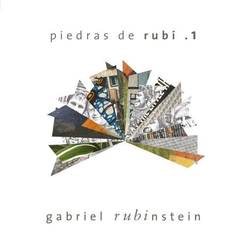 Piedras de Rubí .1 von Gabriel Rubinstein