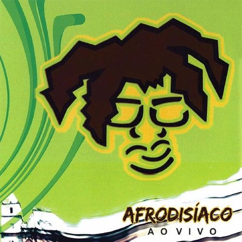 Ao Vivo de Afrodisíaco