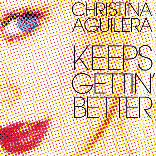 Keeps Getting' Better - The Remixes by Christina Aguilera
