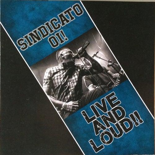 Live And Loud!! de Sindicato Oi!
