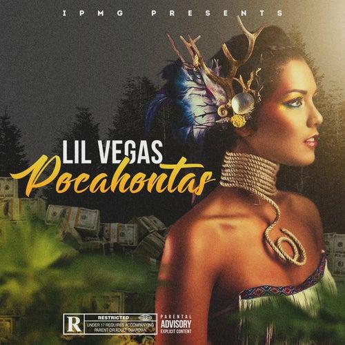 Pocahontas by Lil Vegas