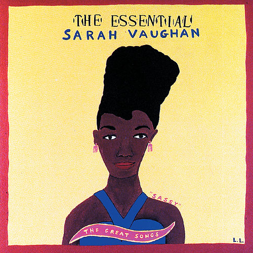 The Essential Sarah Vaughan de Sarah Vaughan