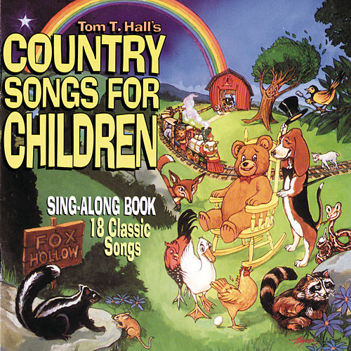 Country Songs For Children (Reissue) de Tom T. Hall