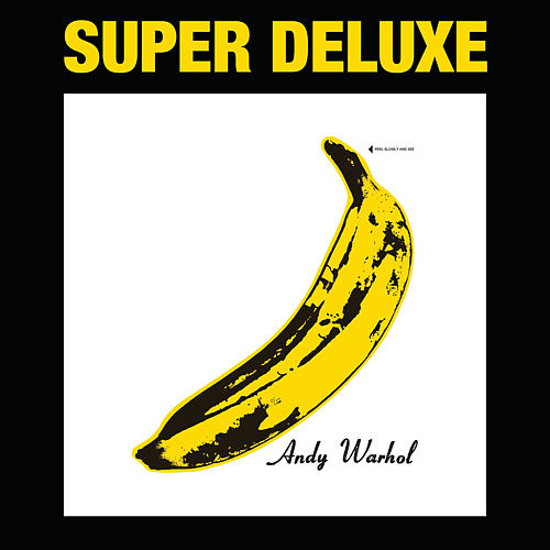 The Velvet Underground & Nico (45th Anniversary / Super Deluxe Edition) by The Velvet Underground