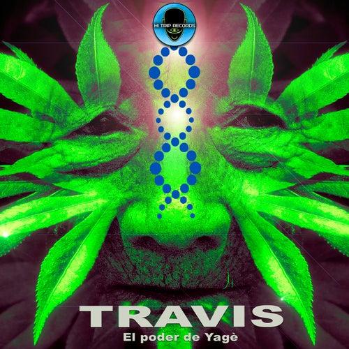 El Poder del Yage by Travis