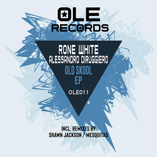 Old Skool EP by Alessandro Diruggiero Rone White