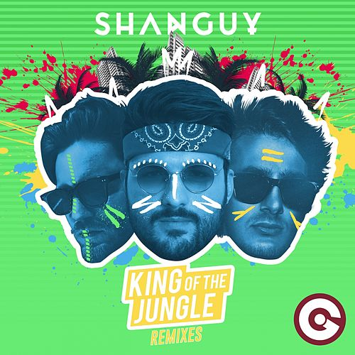 King of the Jungle (Remixes) de Shanguy