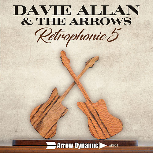 Retrophonic 5 von Davie Allan & the Arrows