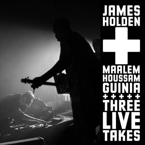 Three Live Takes de James Holden