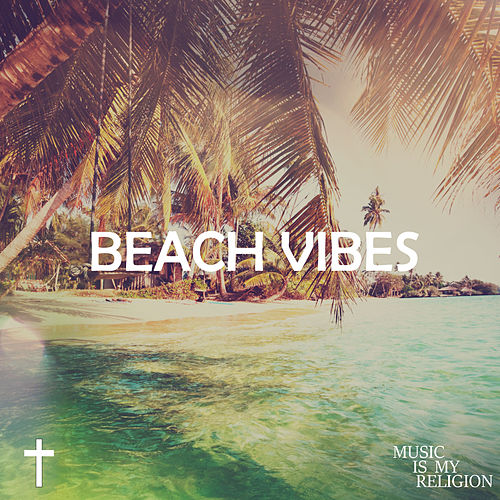 Beach Vibes - EP von Various Artists