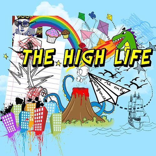 We're Only Young Once von High Life (Hip-Hop)