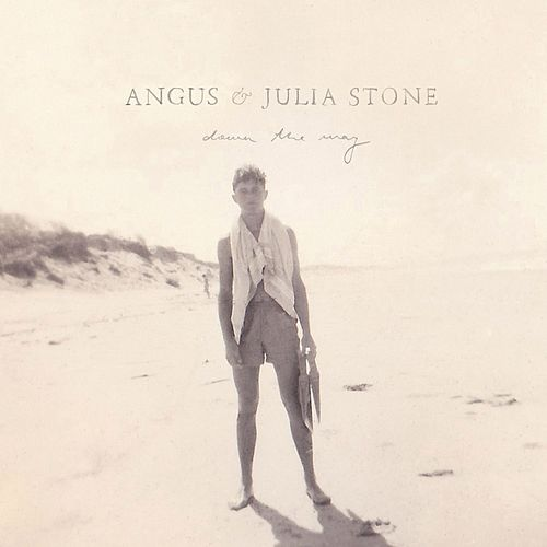 Down The Way by Angus & Julia Stone
