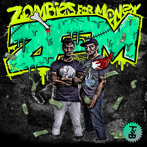 Zfm Ep by Zombies For Money