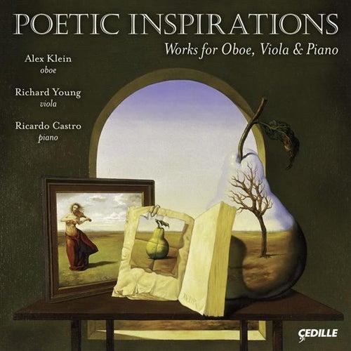 Chamber Music - Klughardt, A. / Loeffler, C. M.  / White, F. / Hindemith, P. (Alex Klein, Richard Young, Ricardo Castro) (Poetic Inspirations) de Alex Klein