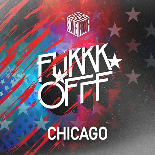 Chicago - Single von Fukkk Offf