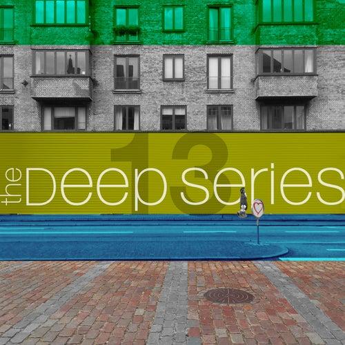 The Deep Series, Vol. 13 von Various Artists