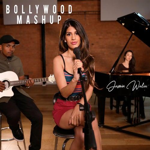Bollywood Mashup by Jasmin Walia
