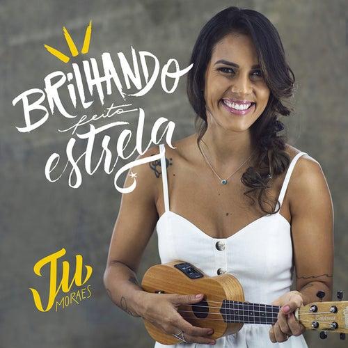 Brilhando Feito Estrelas von Ju Moraes