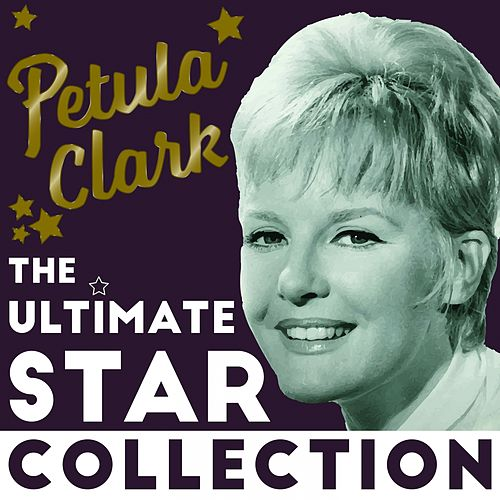 The Ultimate Star Collection von Petula Clark