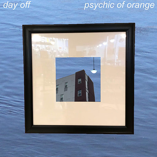 Day Off de Psychic Of Orange