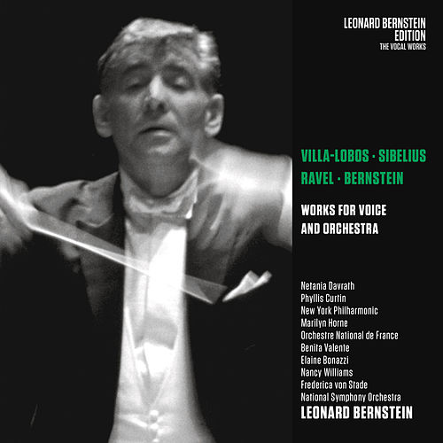Villa-Lobos: Bachiana brasileira No. 5, W 389 - Sibelius: Luonnotar, Op. 70 - Ravel: Shéhérazade von Leonard Bernstein