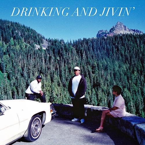 Drinking and Jivin' by People Under The Stairs