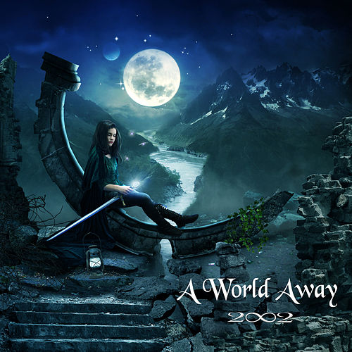 A World Away by 2002