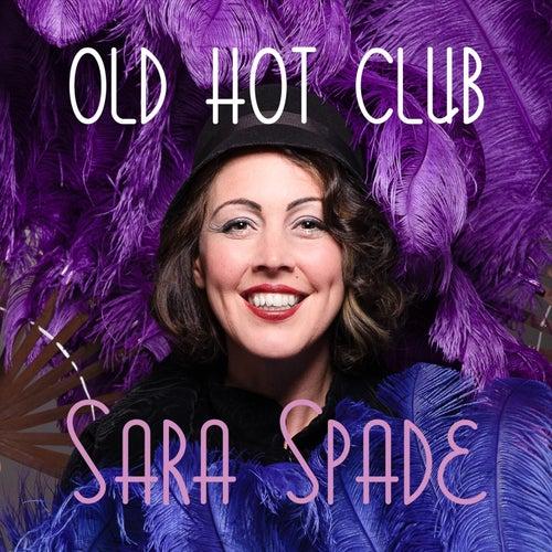 Old Hot Club von Sara Spade