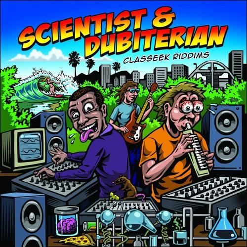 Classeek Riddims (Dub) by Scientist