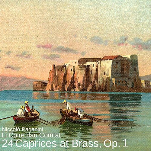 24 Caprices at Brass, Op. 1 von Li Coire dau Comtat