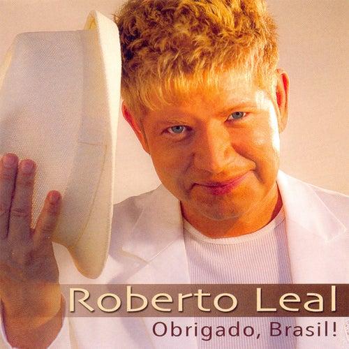 Obrigado Brasil! von Roberto Leal