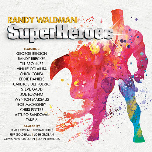 Superheroes by Randy Waldman