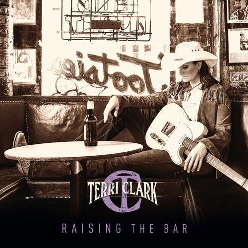 Raising the Bar by Terri Clark