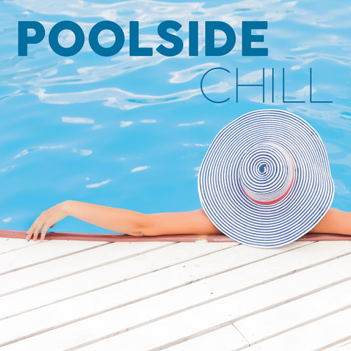 Poolside Chill de Various Artists